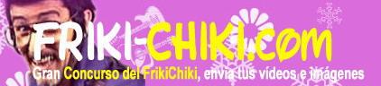 Concurso Friki Chiki