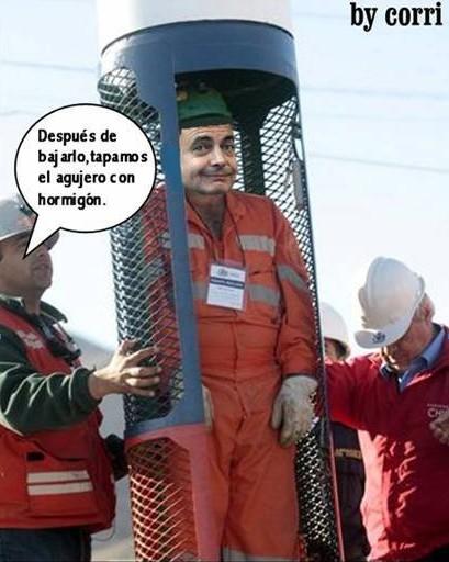 Zapatero y la cápsula de los mineros chilenos