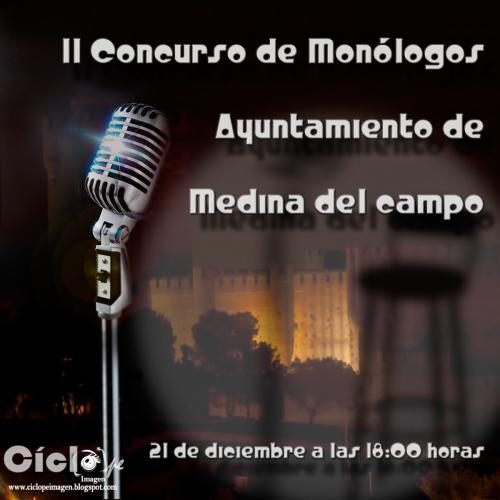 Monologos medina del campo